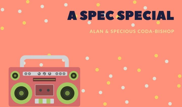 A Spec Special – Alan (@TheDisabledGame) & Specious Coda-Bishop