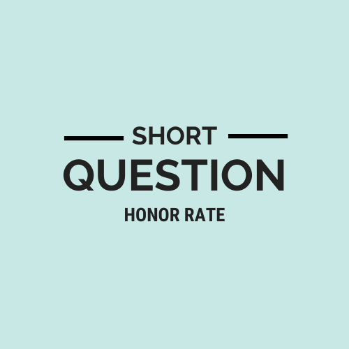 Short Question Honor Rate