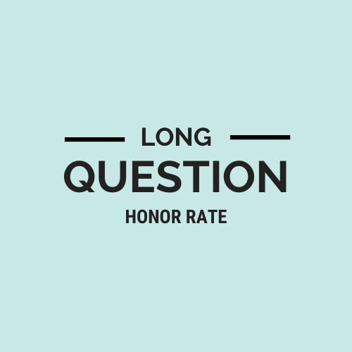 Long Question Honor Rate