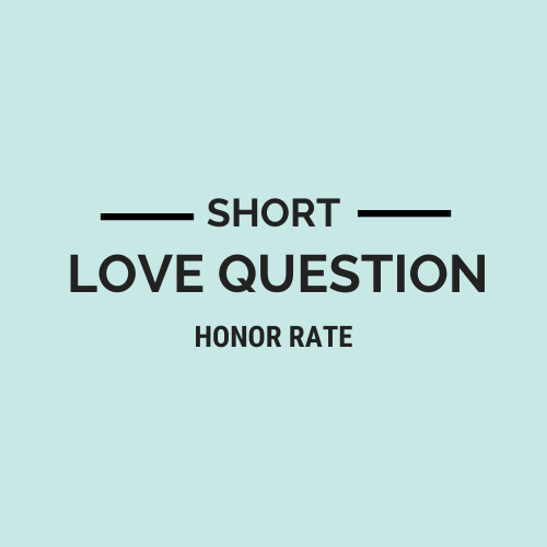 Short Love Question Honor Rate