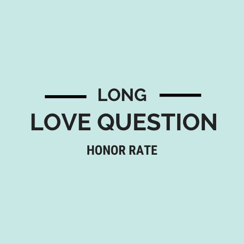 Long Love Question Honor Rate